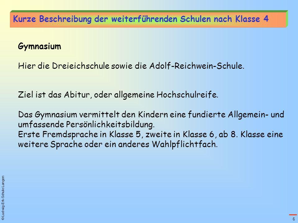 Kurze Beschreibung der weiterführenden Schulen nach Klasse 4