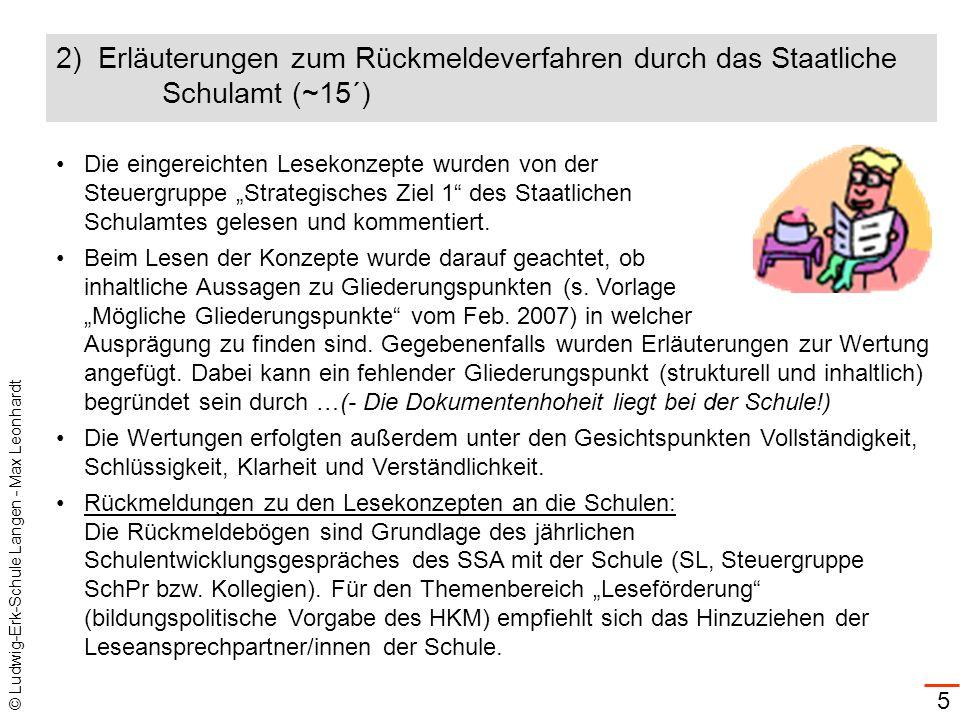2) Erläuterungen zum Rückmeldeverfahren durch das Staatliche Schulamt (~15´)