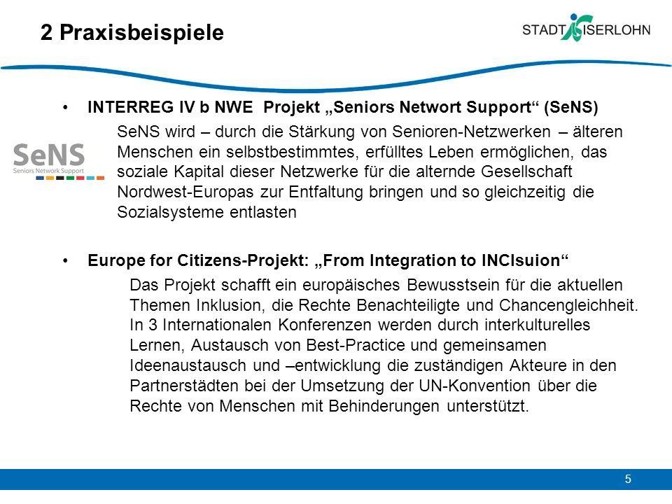 "2 Praxisbeispiele INTERREG IV b NWE Projekt ""Seniors Networt Support (SeNS)"