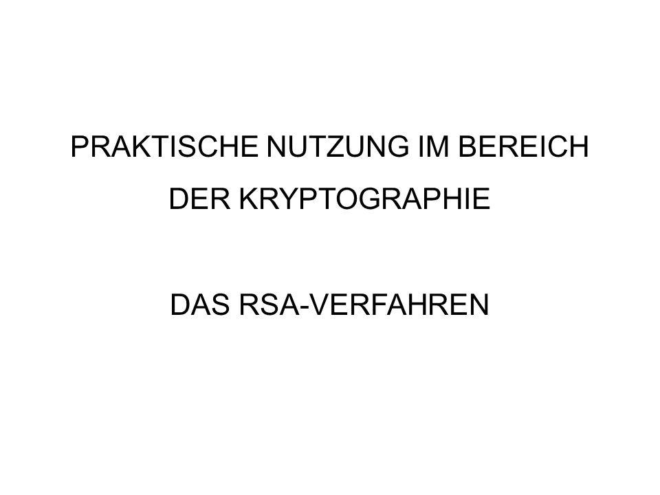 PRAKTISCHE NUTZUNG IM BEREICH DER KRYPTOGRAPHIE