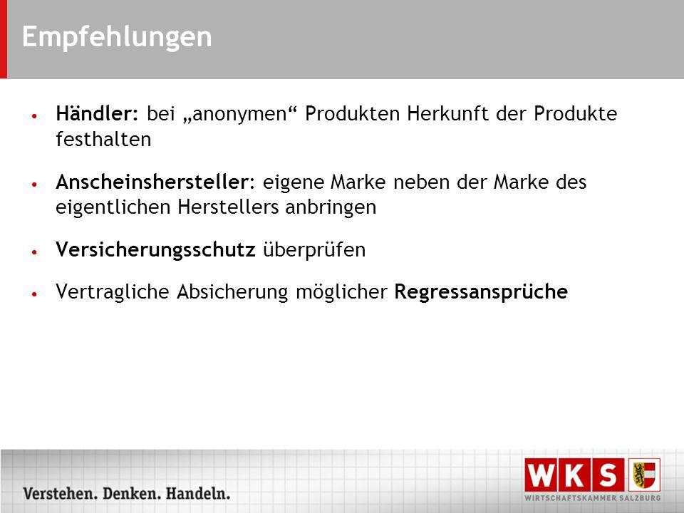 """Empfehlungen Händler: bei """"anonymen Produkten Herkunft der Produkte festhalten."""