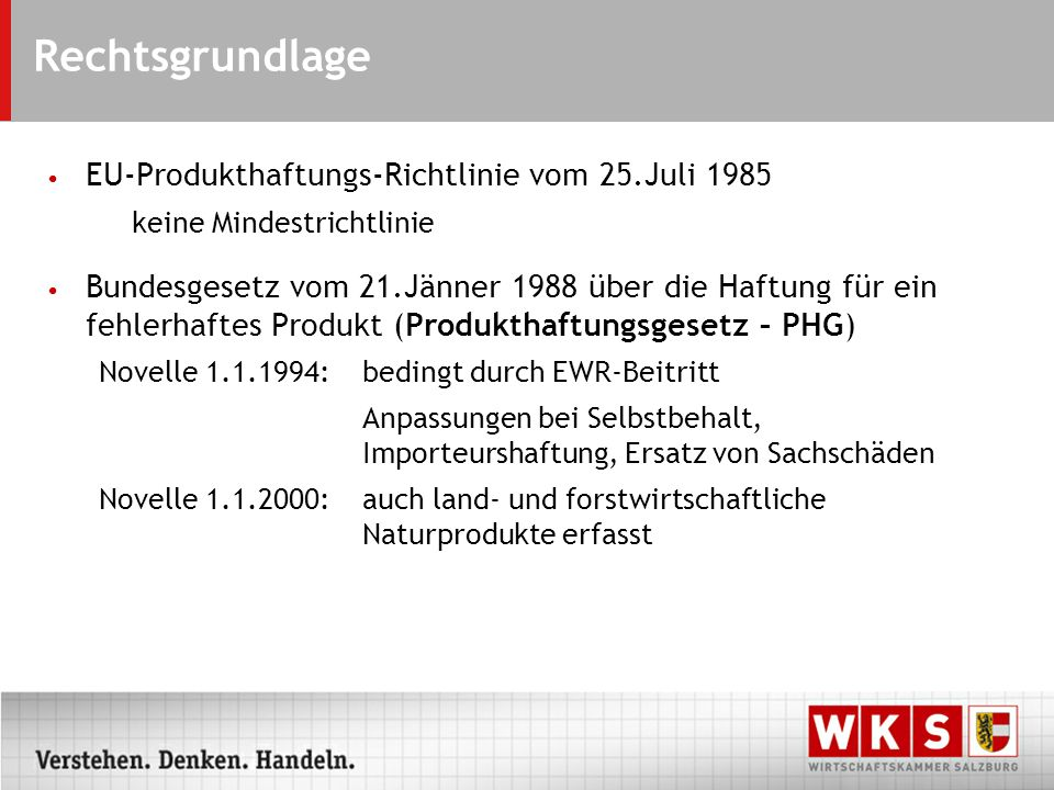 Rechtsgrundlage EU-Produkthaftungs-Richtlinie vom 25.Juli 1985