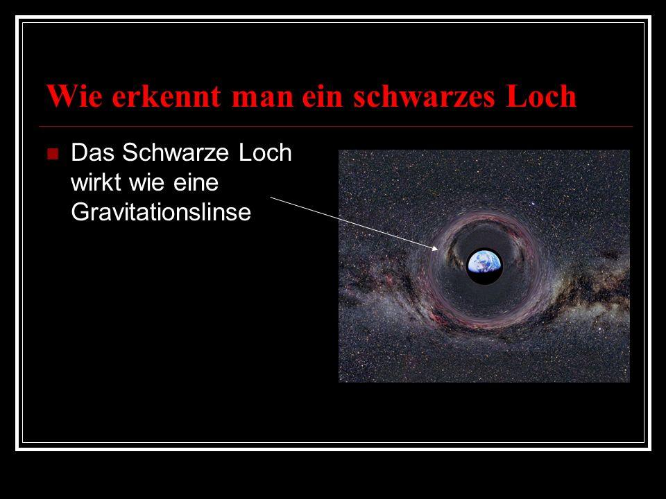 Wie erkennt man ein schwarzes Loch