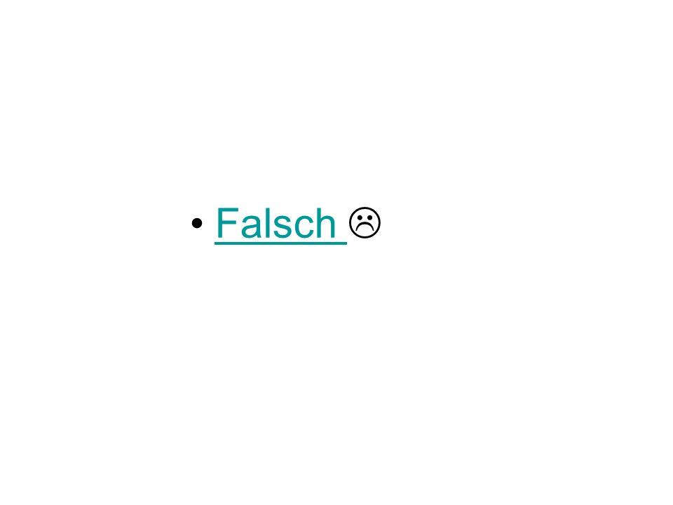 Falsch 