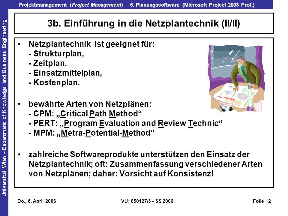 3b. Einführung in die Netzplantechnik (II/II)
