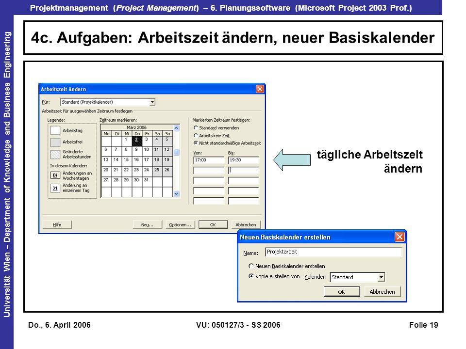 4c. Aufgaben: Arbeitszeit ändern, neuer Basiskalender