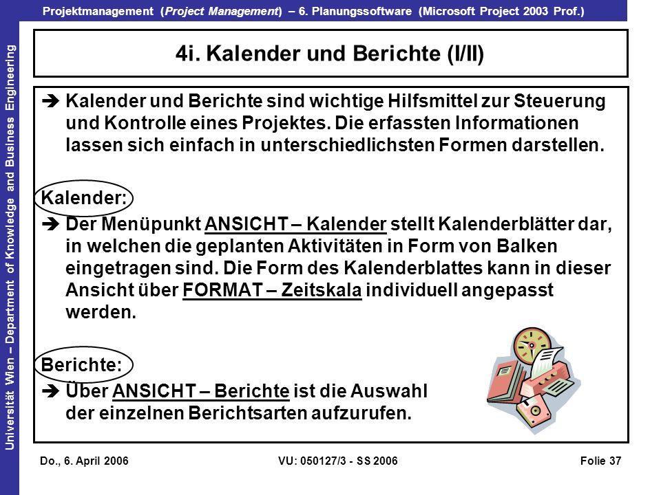 4i. Kalender und Berichte (I/II)