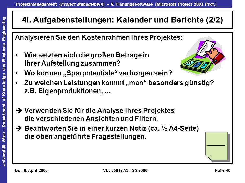 4i. Aufgabenstellungen: Kalender und Berichte (2/2)