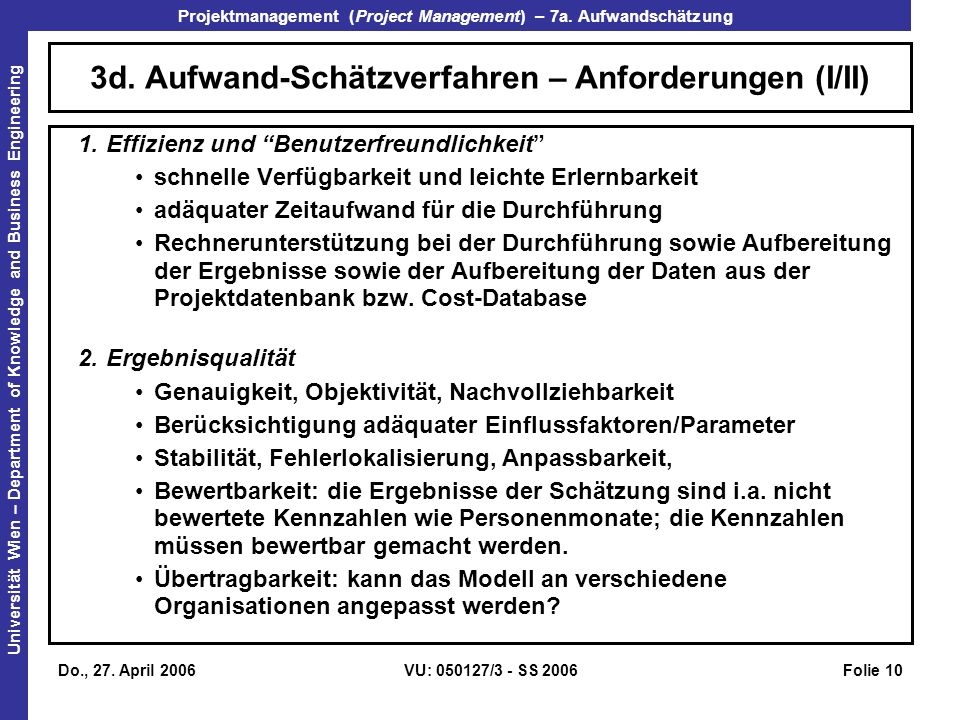3d. Aufwand-Schätzverfahren – Anforderungen (I/II)