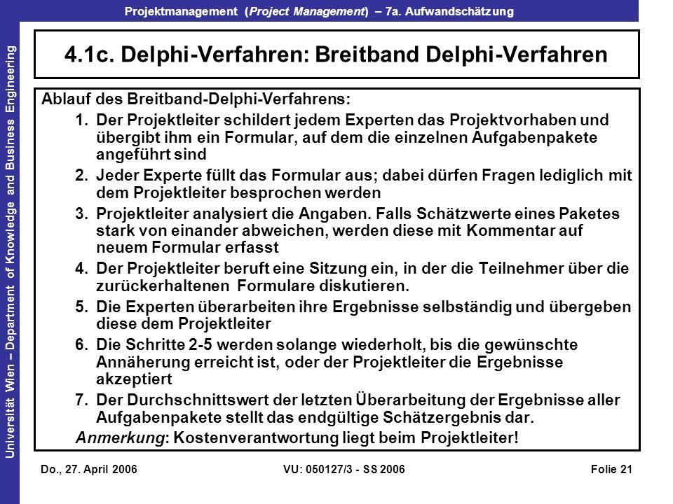 4.1c. Delphi-Verfahren: Breitband Delphi-Verfahren