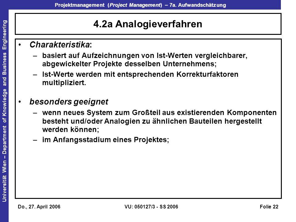 4.2a Analogieverfahren Charakteristika: besonders geeignet