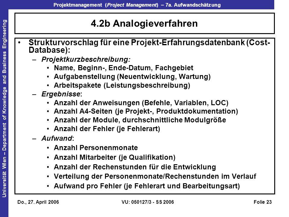 4.2b Analogieverfahren Strukturvorschlag für eine Projekt-Erfahrungsdatenbank (Cost-Database): Projektkurzbeschreibung: