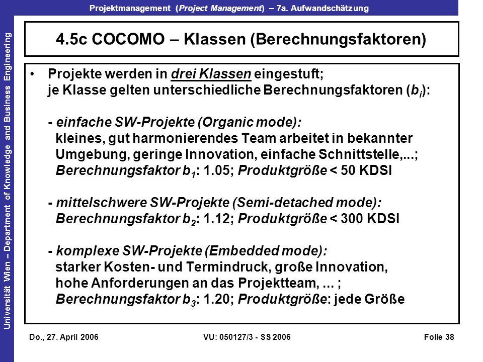 4.5c COCOMO – Klassen (Berechnungsfaktoren)
