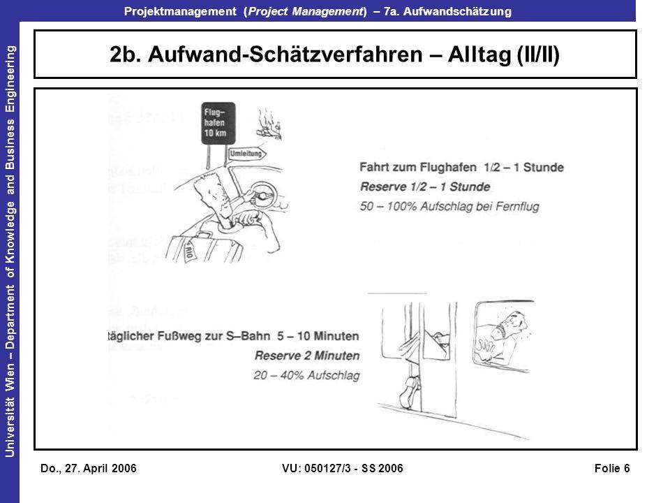 2b. Aufwand-Schätzverfahren – Alltag (II/II)
