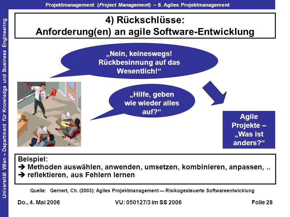 4) Rückschlüsse: Anforderung(en) an agile Software-Entwicklung