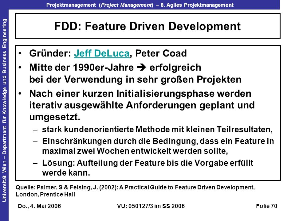 FDD: Feature Driven Development