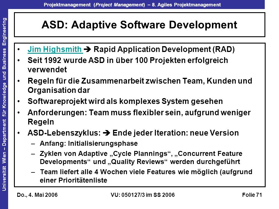 ASD: Adaptive Software Development