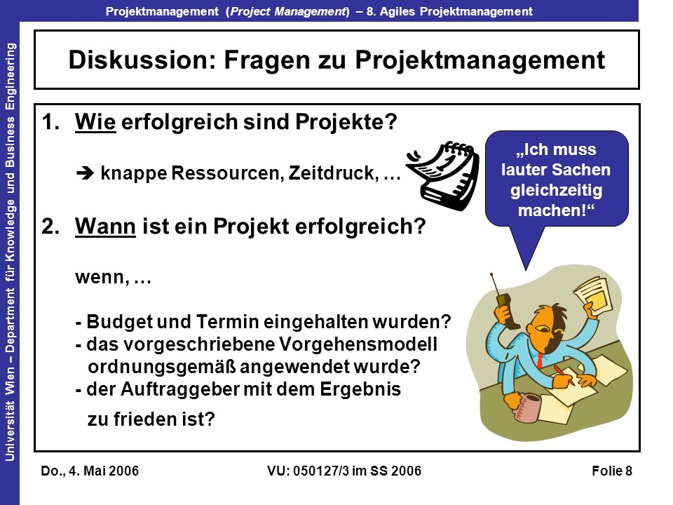 Diskussion: Fragen zu Projektmanagement
