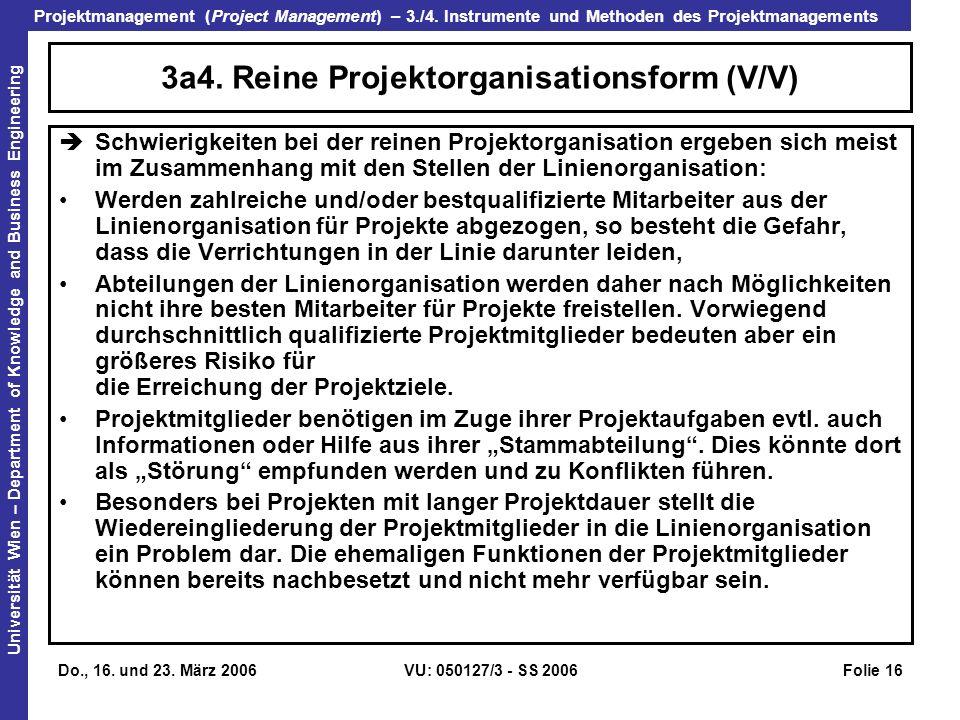 3a4. Reine Projektorganisationsform (V/V)