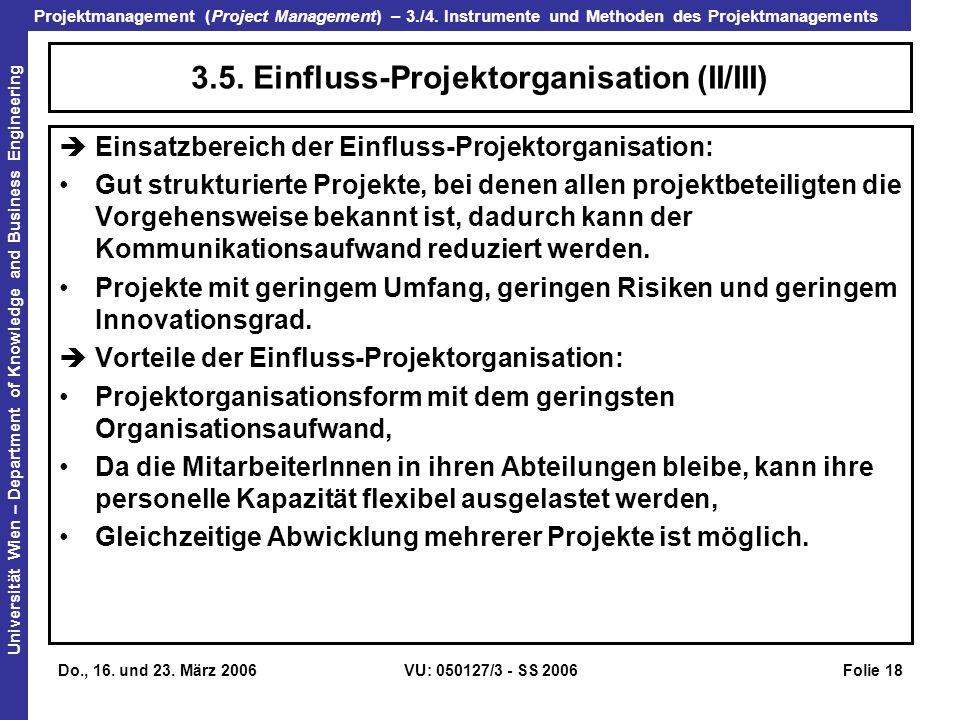 3.5. Einfluss-Projektorganisation (II/III)