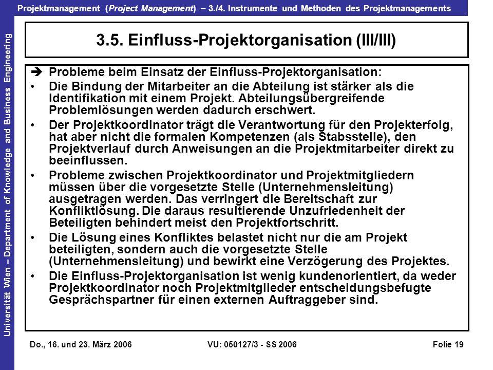 3.5. Einfluss-Projektorganisation (III/III)