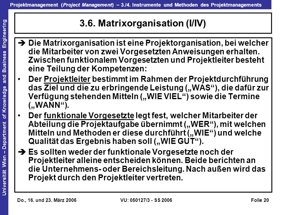 3.6. Matrixorganisation (I/IV)