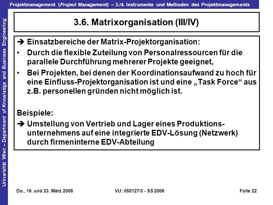 3.6. Matrixorganisation (III/IV)