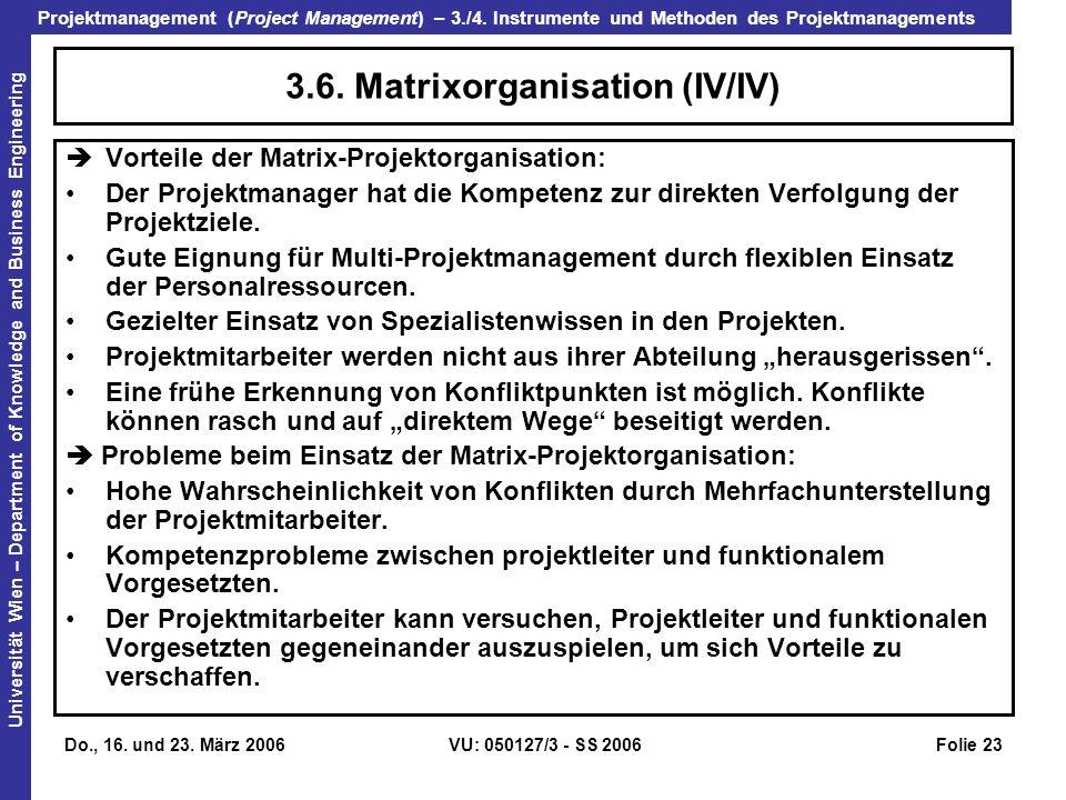 3.6. Matrixorganisation (IV/IV)