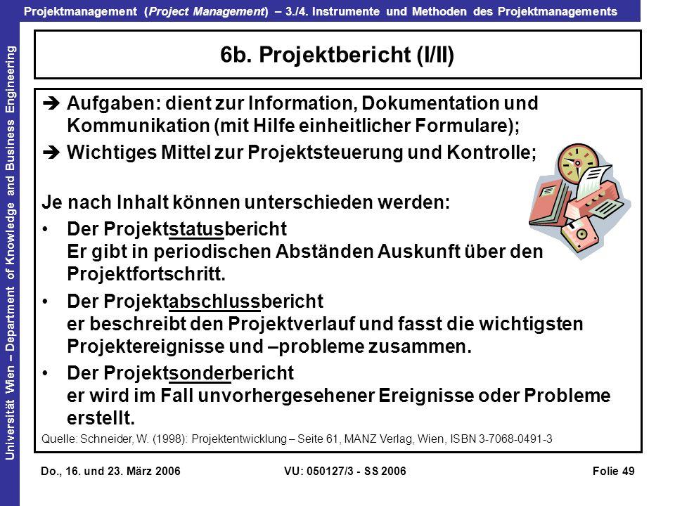 6b. Projektbericht (I/II)