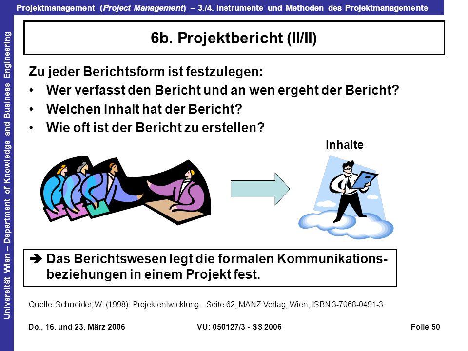 6b. Projektbericht (II/II)