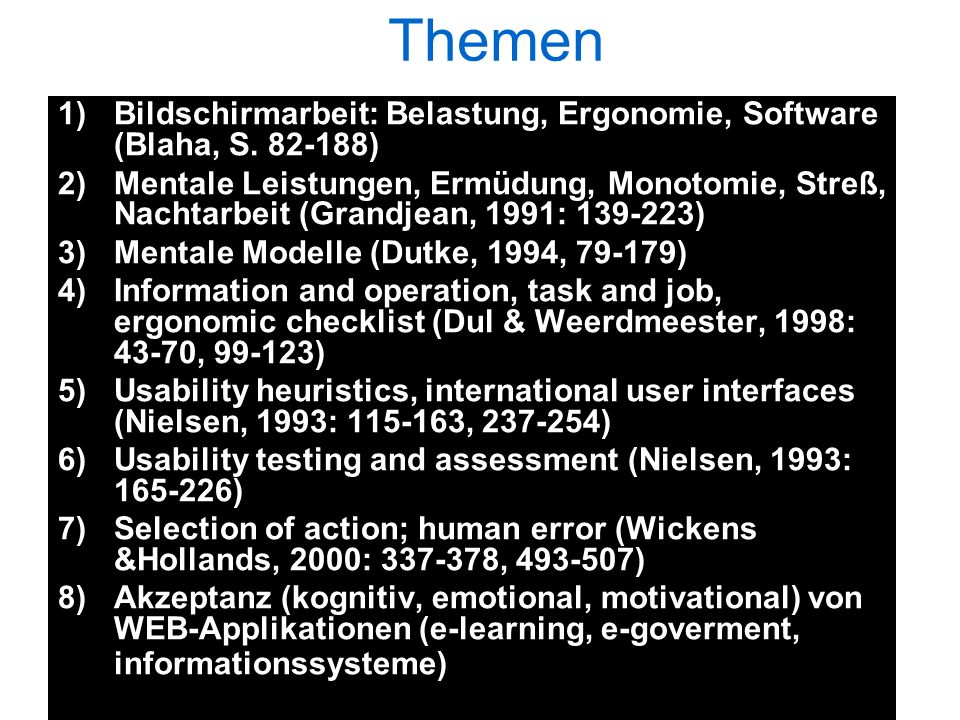 Themen Bildschirmarbeit: Belastung, Ergonomie, Software (Blaha, S. 82-188)