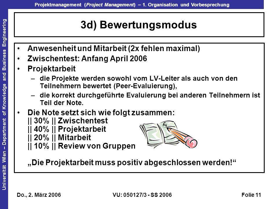 3d) Bewertungsmodus Anwesenheit und Mitarbeit (2x fehlen maximal)