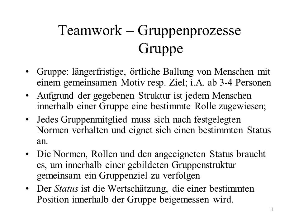 Teamwork – Gruppenprozesse Gruppe