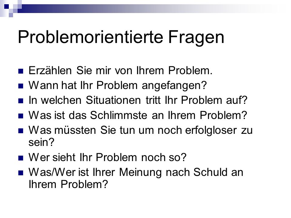 Problemorientierte Fragen
