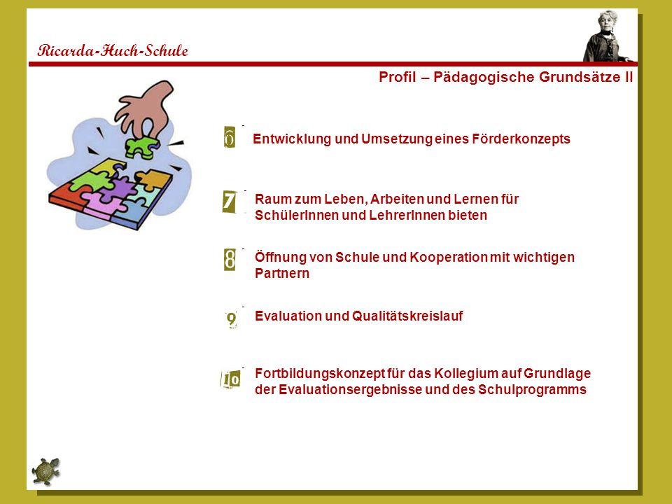 Ricarda-Huch-Schule Profil – Pädagogische Grundsätze II
