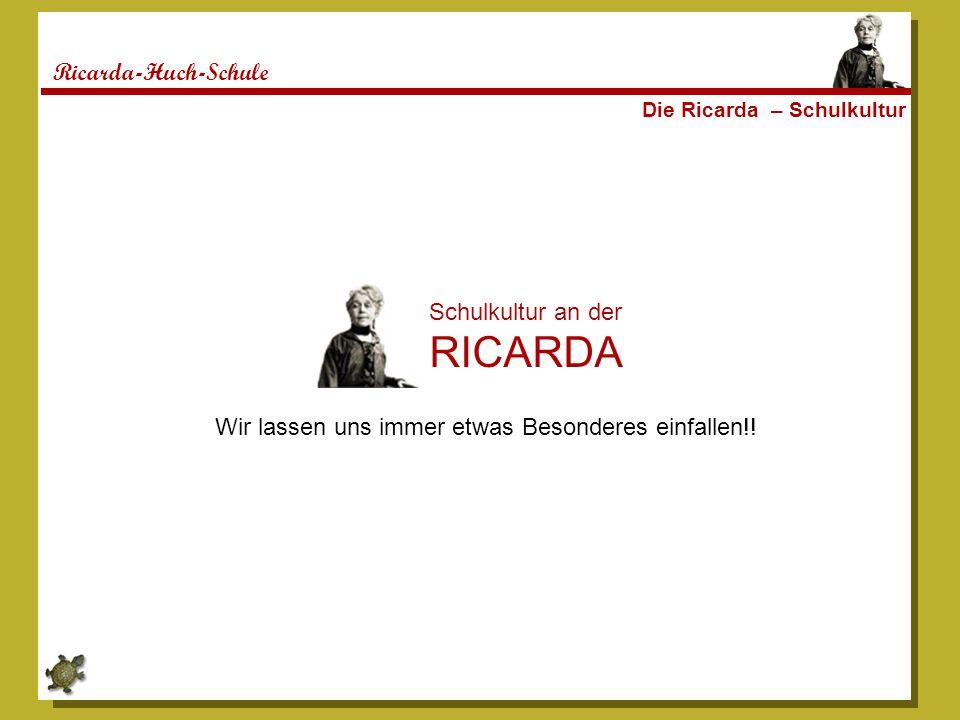 RICARDA Ricarda-Huch-Schule Schulkultur an der