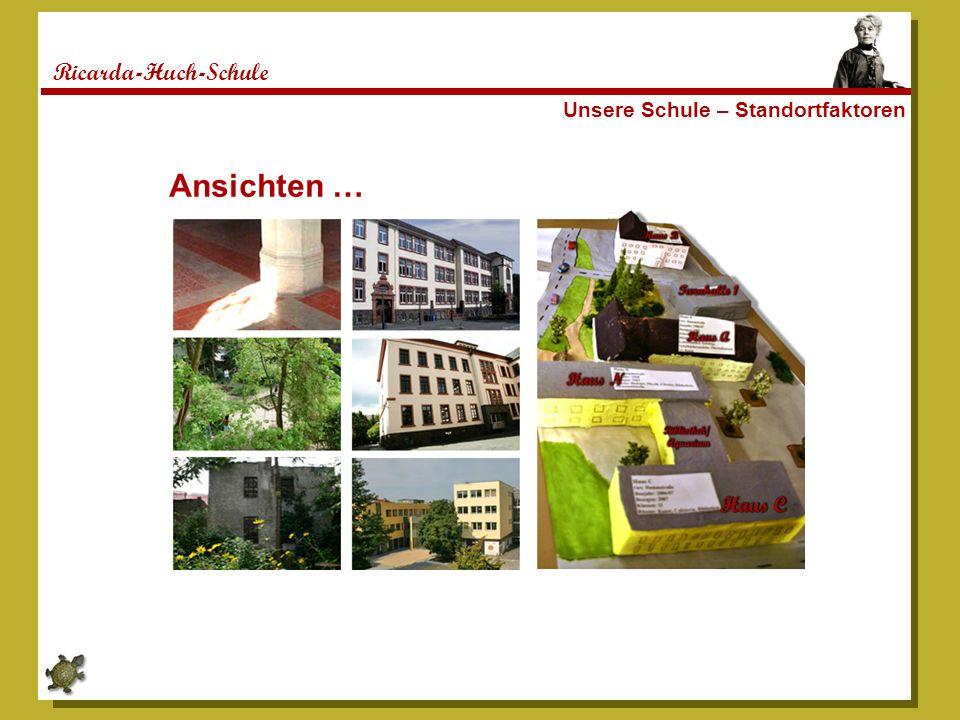 Ricarda-Huch-Schule Unsere Schule – Standortfaktoren Ansichten …