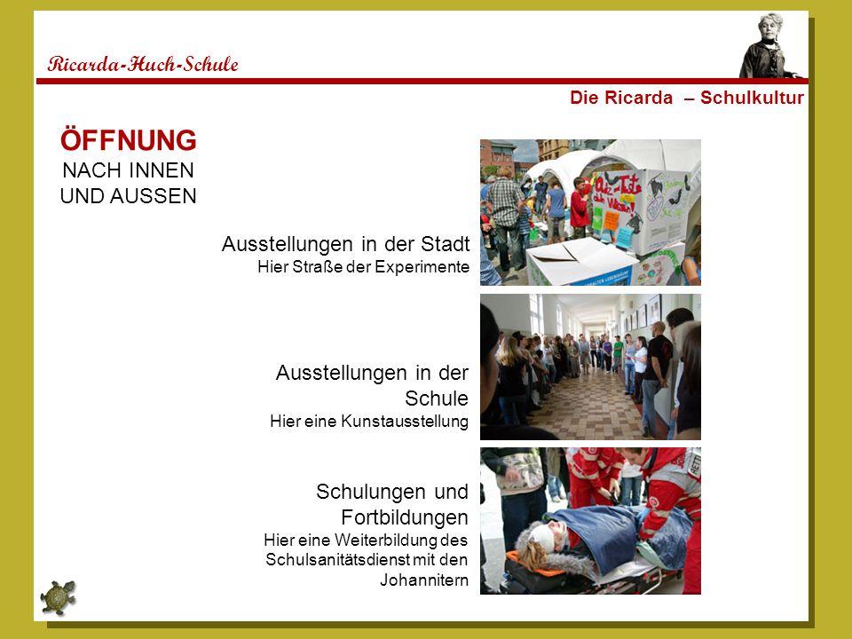 ÖFFNUNG Ricarda-Huch-Schule NACH INNEN UND AUSSEN