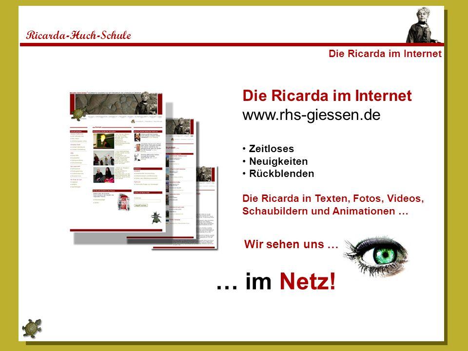 … im Netz! Die Ricarda im Internet www.rhs-giessen.de
