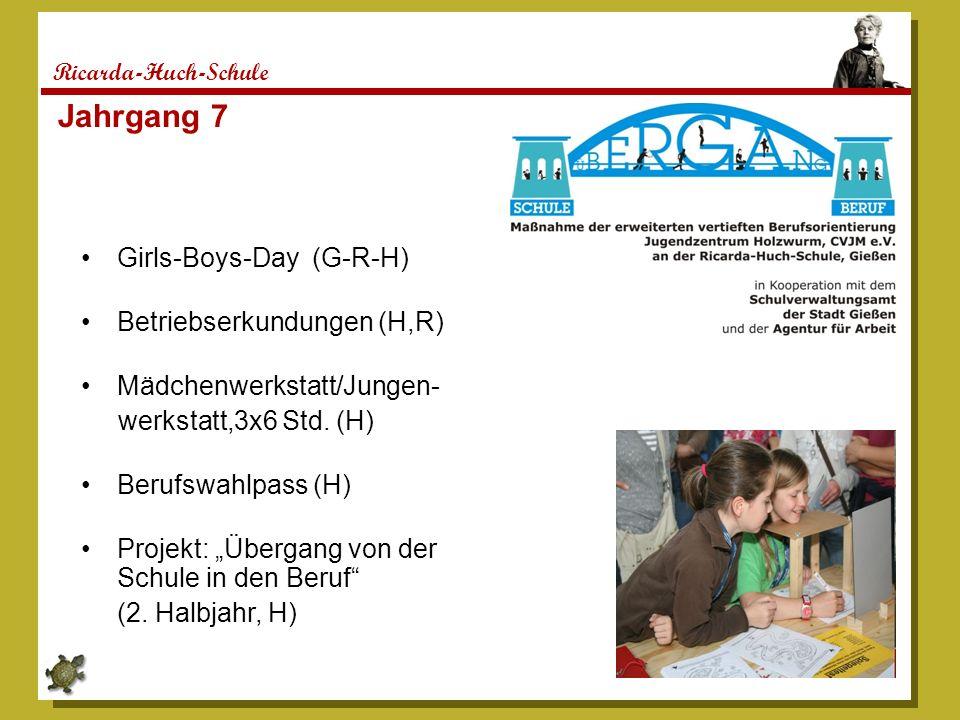 Jahrgang 7 Girls-Boys-Day (G-R-H) Betriebserkundungen (H,R)