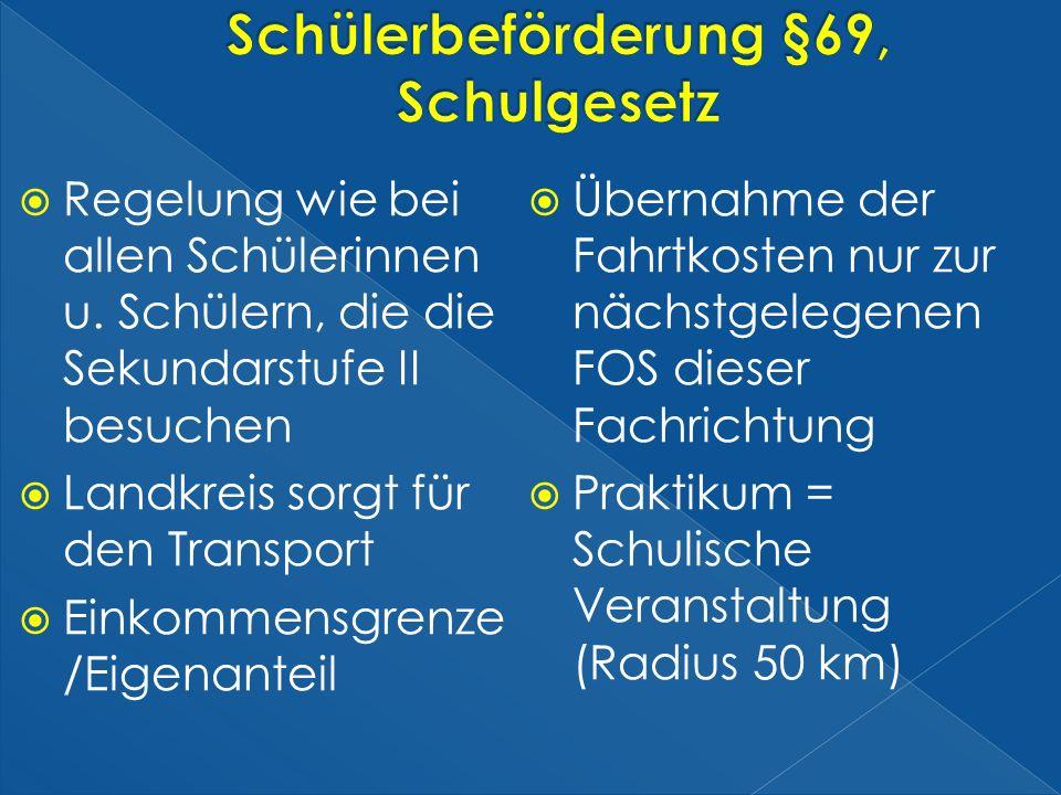 Schülerbeförderung §69, Schulgesetz