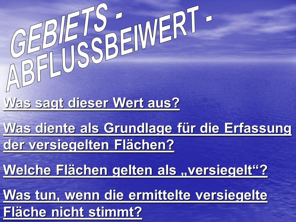 GEBIETS - ABFLUSSBEIWERT -