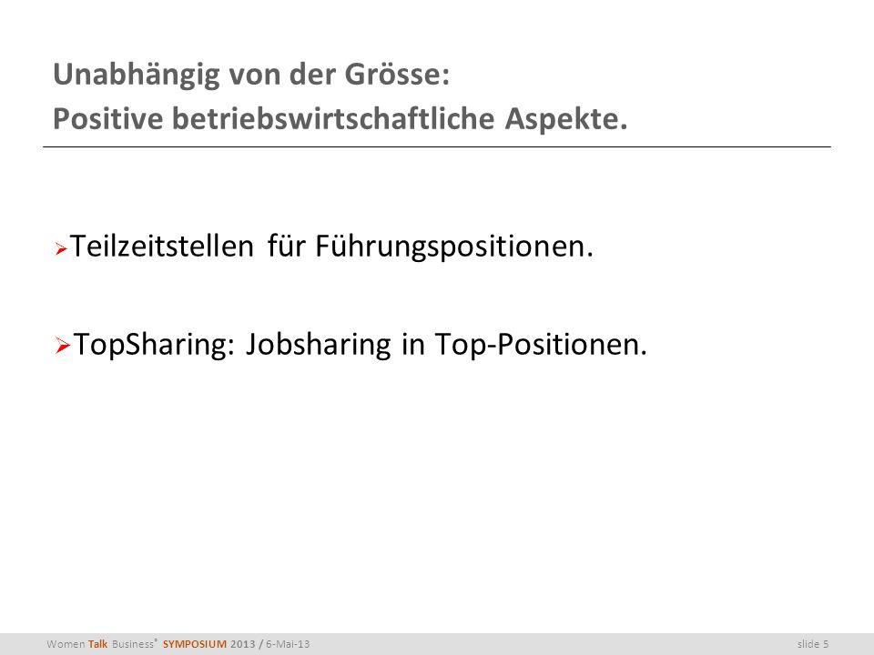 Unabhängig von der Grösse: Positive betriebswirtschaftliche Aspekte.