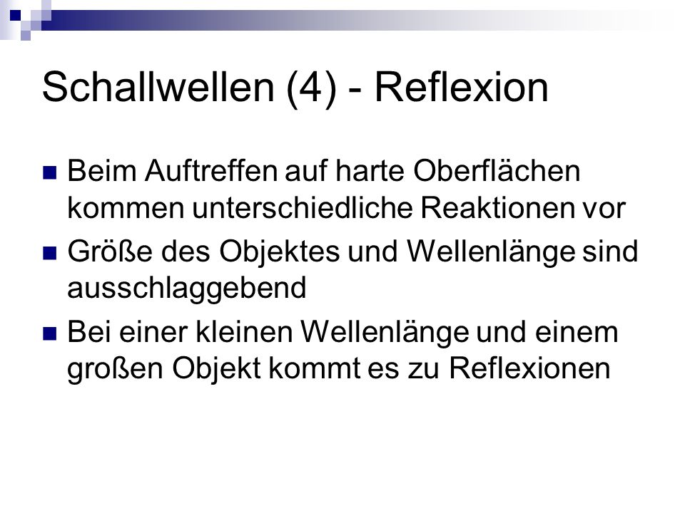 Schallwellen (4) - Reflexion
