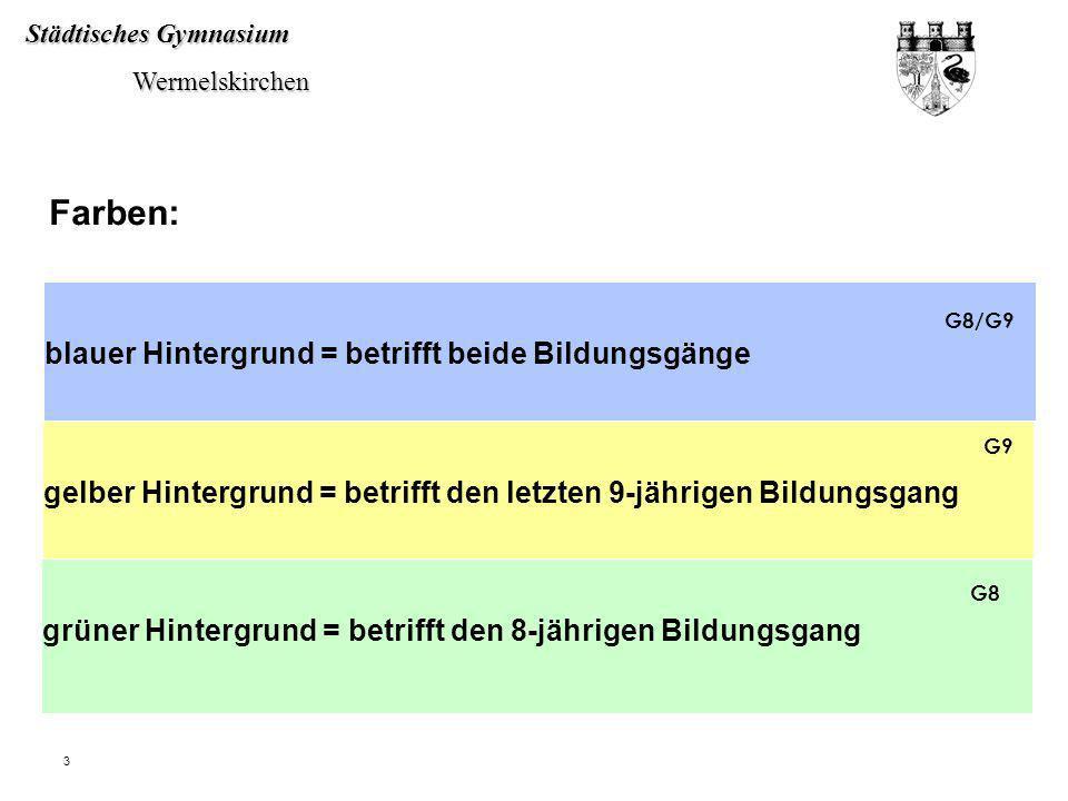 Farben: blauer Hintergrund = betrifft beide Bildungsgänge