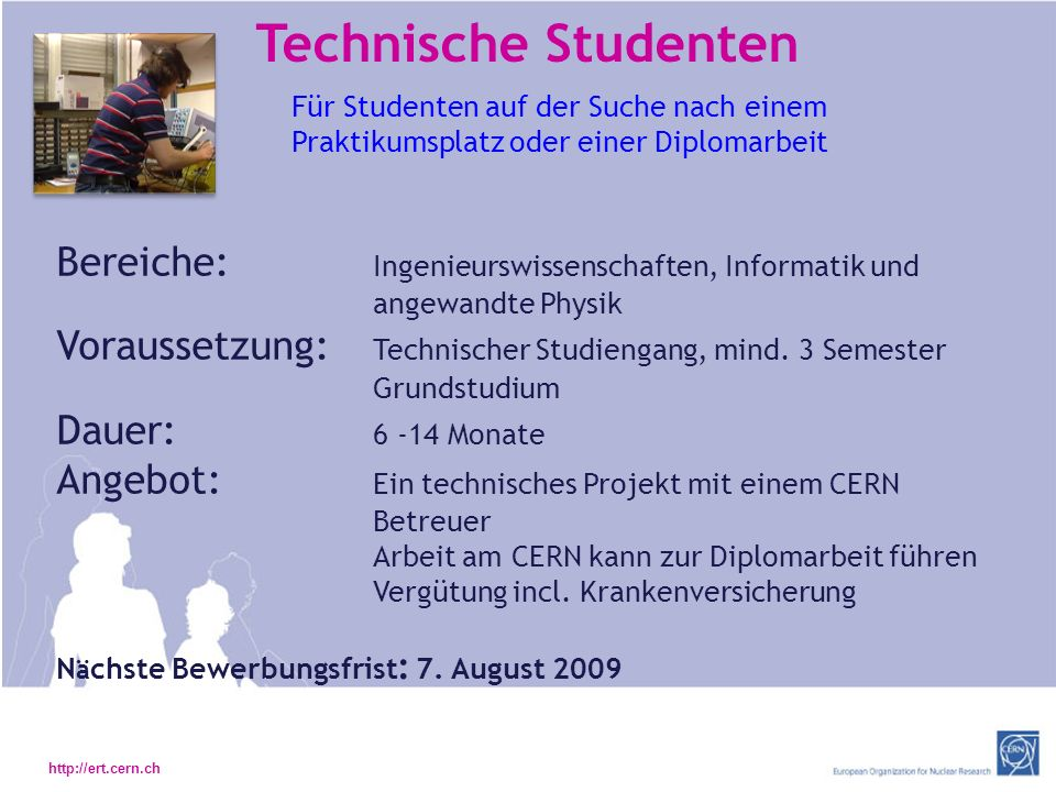 Technische Studenten Für Studenten auf der Suche nach einem Praktikumsplatz oder einer Diplomarbeit.