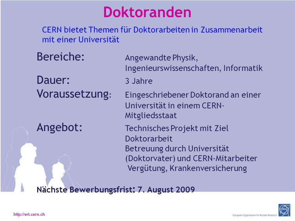 Doktoranden CERN bietet Themen für Doktorarbeiten in Zusammenarbeit mit einer Universität.