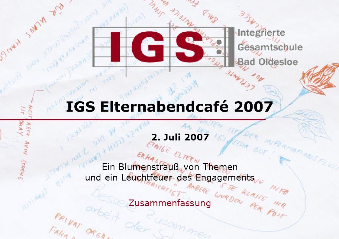 IGS Elternabendcafé 2007 2. Juli 2007