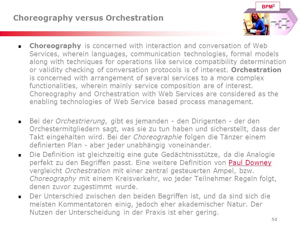 Choreography versus Orchestration