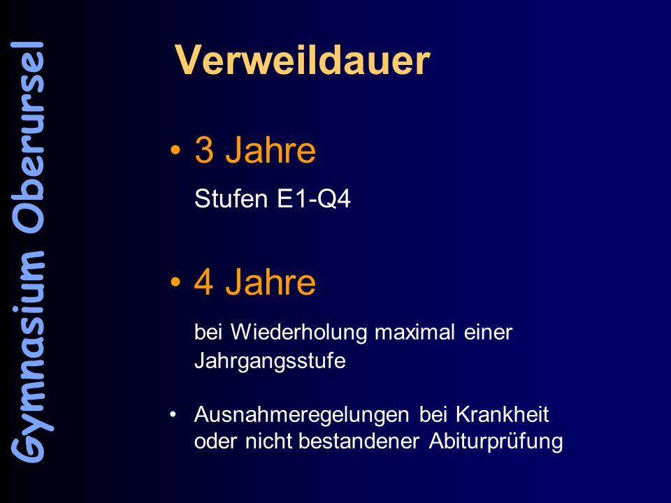 Verweildauer Gymnasium Oberursel 3 Jahre 4 Jahre Stufen E1-Q4